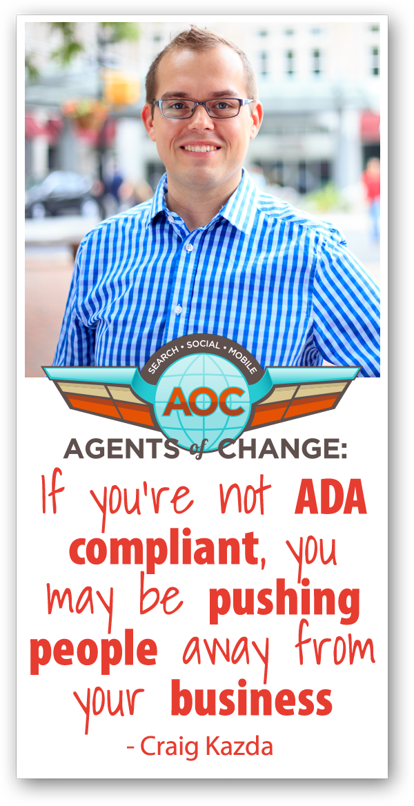 Is Your Website ADA Compliant (and Does it Matter?) – Craig Kazda
